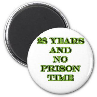 28 No prison time 2 Inch Round Magnet