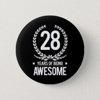 28th Birthday (28 Years Of Being Awesome) Pinback Button