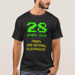 "[ Thumbnail: 28th Birthday: Fun, 8-Bit Look, Nerdy / Geeky ""28"" T-Shirt ]"