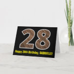 "[ Thumbnail: 28th Birthday: Name + Faux Wood Grain Pattern ""28"" Card ]"