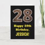 "[ Thumbnail: 28th Birthday: Name, Faux Wood Grain Pattern ""28"" Card ]"