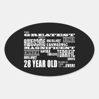 28th Birthday Party Greatest Twenty Eight Year Old Oval Sticker