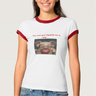 2961351461_8ab1c3248f, You can put lipstick on ... T-Shirt