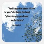 29:11 de Jeremiah para mí sé los planes que tengo Pegatina Cuadrada