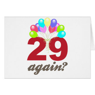 29 Again? Card