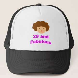 29 and Fabulous! Trucker Hat