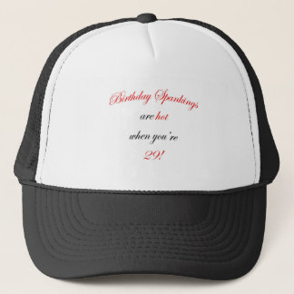 29 Birthday Spanking Trucker Hat
