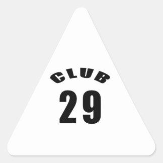 29 Club Birthday Designs Triangle Stickers
