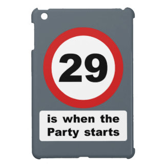 29 is when the Party Starts iPad Mini Case