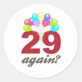 ¿29 otra vez? pegatinas redondas