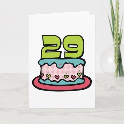 29 Year Old Birthday Cake Greeting Card by Birthday_Bas