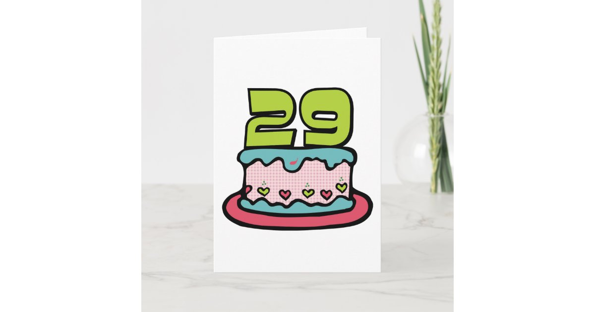 29 Year Old Birthday Cake Card Zazzle