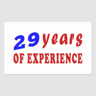 29 years of experience rectangle stickers