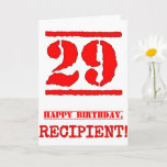 [ Thumbnail: 29th Birthday: Fun, Red Rubber Stamp Inspired Look Card ]