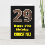 "[ Thumbnail: 29th Birthday: Name, Faux Wood Grain Pattern ""29"" Card ]"