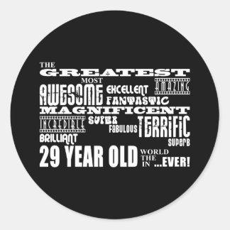 29th Birthday Party Greatest Twenty Nine Year Old Classic Round Sticker