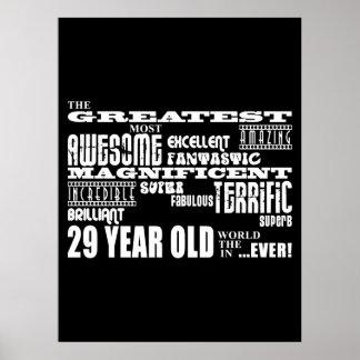 29th Birthday Party Greatest Twenty Nine Year Old Poster