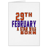 29th February a star was born Greeting Card