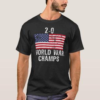 2-0 WORLD WAR CHAMPS T-Shirt