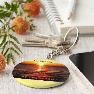 2.25 inch Keychain - I'm really at the BEACH!