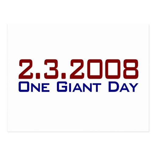 2-3-2008 One Giant Day Postcard