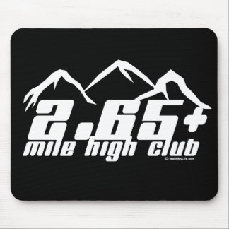 2.65+ Mile High Club Mouse Pads