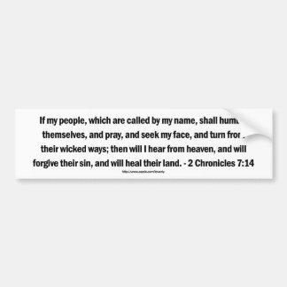 2 Chronicles 7:14 GOD's recipe for revival Bumper Sticker