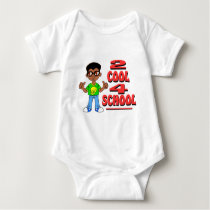 2 Cool 4 School Baby Bodysuit