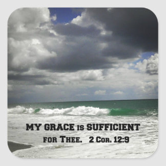 2 Cor. 12:9 My Grace is Sufficient for Thee. Stickers