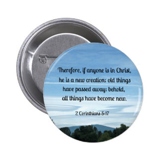2 Cor. 5:17 Therefore, if anyone is in Christ.... Buttons