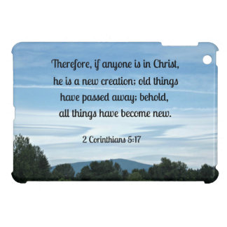 2 Cor. 5:17 Therefore, if anyone is in Christ.... Case For The iPad Mini