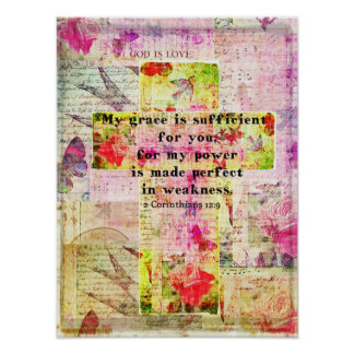 2 Corinthians 12:9 -My grace is sufficient for you Posters