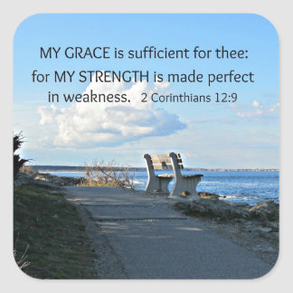 2 Corinthians 12:9 My Grace is sufficient ... Square Sticker