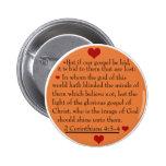 2 Corinthians 4:3-4  gospel button