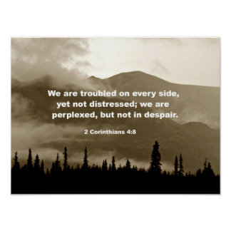 2 Corinthians 4:8 We are troubled on every side... Poster