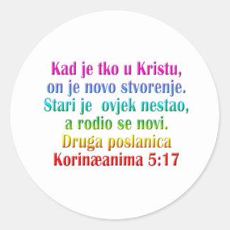 2 Corinthians 5:17 Croatian Classic Round Sticker