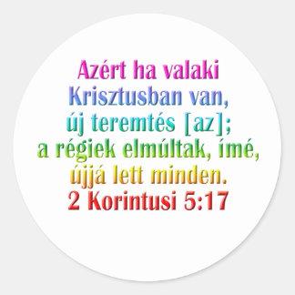 2 Corinthians 5:17 Hungarian Classic Round Sticker