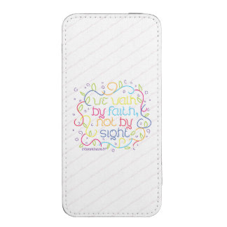 2 Corinthians 5:7 We walk by faith, not by sight. iPhone 5 Pouch