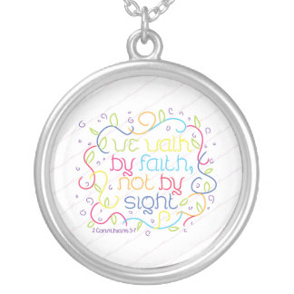 2 Corinthians 5:7 We walk by faith, not by sight. Necklace