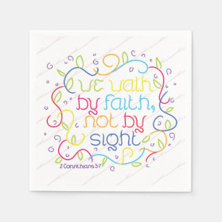 2 Corinthians 5 7 We walk by faith not by sight Paper Napkins