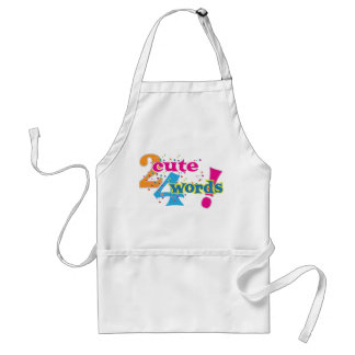 2 cute 4 words adult apron