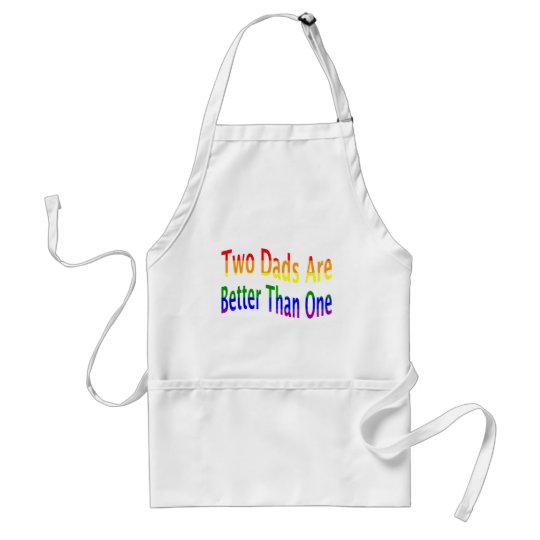 2 Dads Are Better (rainbow) Adult Apron