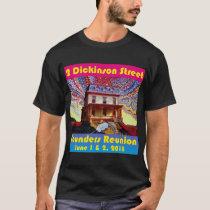 2 Dickinson Street Founders Reunion T-shirt