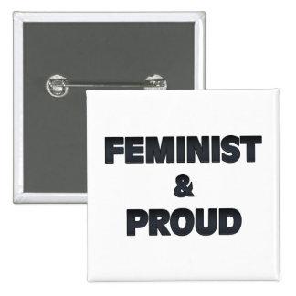 2 feministas y orgullosos pin cuadrado