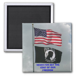 2 flages, NEVER FOR GET THE COST OF OUR FREEDOM Magnet