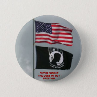 2 flages, NEVER FORGET THE COST OF OUR FREEDOM Pinback Button