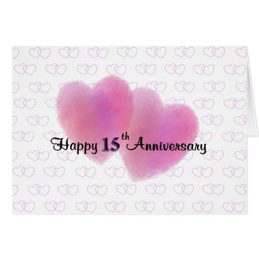 2 Hearts Happy 15th Anniversary Greeting Card Zazzle