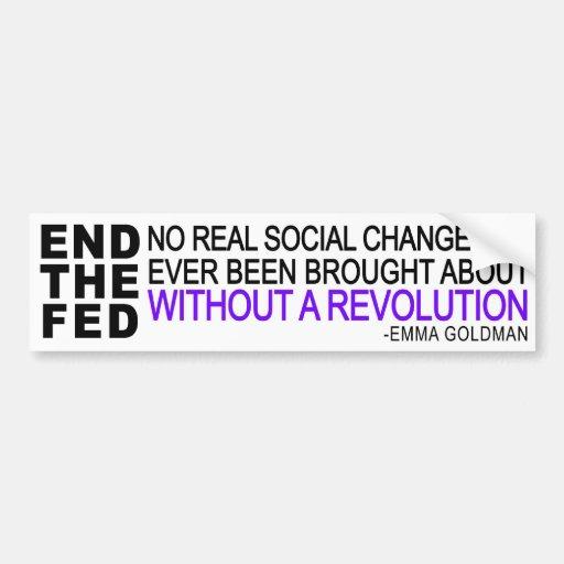 2 in 1! END THE FED + Emma Goldman quote Car Bumper Sticker
