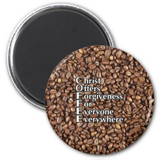 2¼ Inch Magnet COFFEE Beans Christ Offers Forgiven