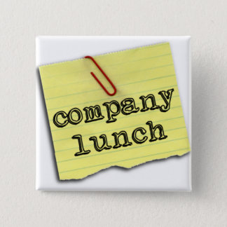2 Inch Square Button - Company Lunch logo